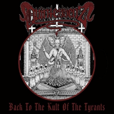 "QUINTESSENZ ""Back To The Kult Of The Tyrants"" CD"