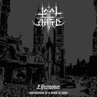 "TOTAL HATE ""Lifecrusher - Contributions To A World In Ruins"" LP"
