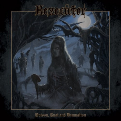 "HEXECUTOR ""Poison , Lust & Damnation"" LP"