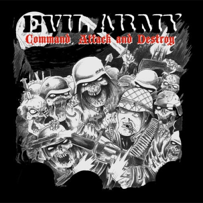 "EVIL ARMY ""Command, attack & destroy"" CD"