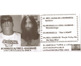 NOISEKILLR / HELL GARBAGE - split/collaboration for SPNF6