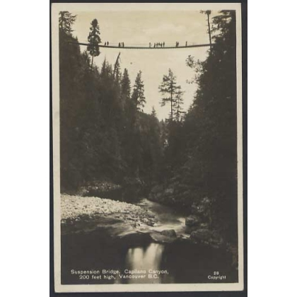 Capilano Canyon Suspension Bridge, Vancouver photographic postcard