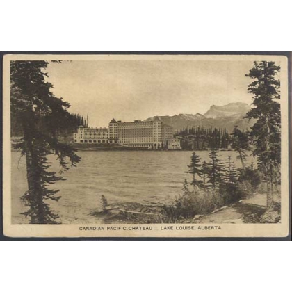 Canadian Pacific Chateau Lake Louise 1930s postcard