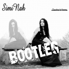 "SIMI NAH - ""Bootleg"" - Limited Edition - DIGITAL"