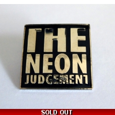 "PINS - ""THE NEON JUDGEMENT"" Metal"