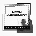 THE NEON JUDGEMENT Earl..