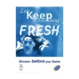 Lets Keep Swimming Fresh Shower Poster..