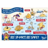 Be Smart, Be Safe Poster A2 Encapsulated