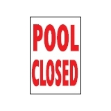 Informative Signs POOL CLOSED