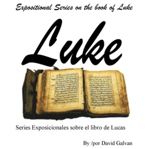 OUTLINES-Expositional Series on Luke