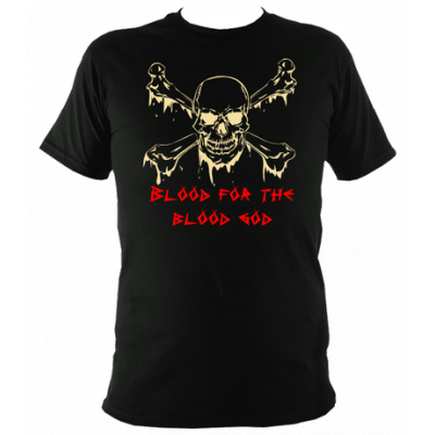 Blood for the Blood God T Shirt