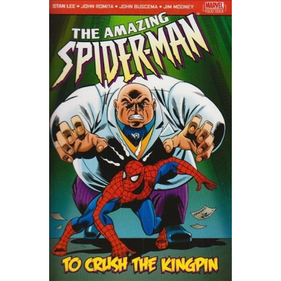 Amazing Spider-Man: To Crush the Kingpin [2005]