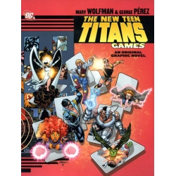 New Teen Titans: Games [2011] [Hardcover - First Printing]