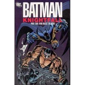 Batman - Knightfall [Part 2]..