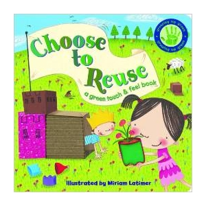 GROWING UP GREEN: CHOOSE TO ..