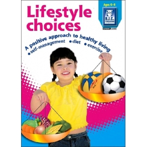Lifestyle Choices Ages 6-8
