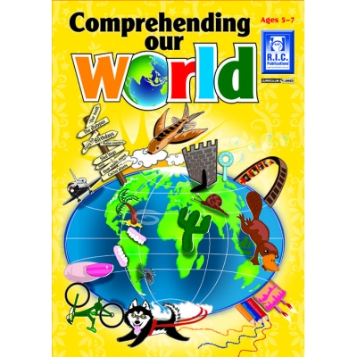 Comprehending Our World Ages 5-7