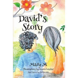 David's Story by Mary M How ..