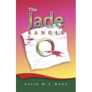 Jade Bangle, The by David Wong