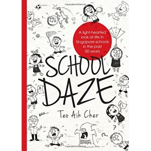 School Daze by Teo Aik Cher
