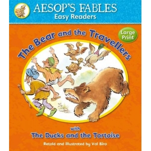 Aesop's Fables: The Bear and..