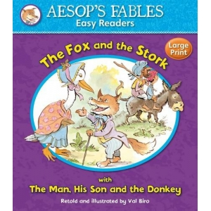 Aesop's Fables: The Fox and ..