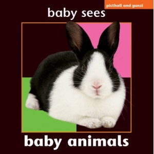 Baby Sees: Baby Animals