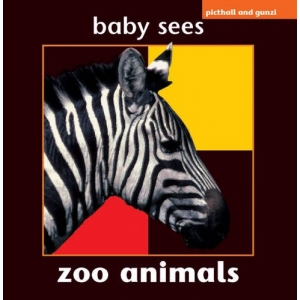 Baby Sees: Zoo Animals