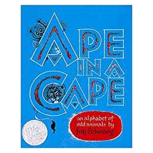 Ape in a Cape: An Alphabet o..