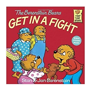 Berenstain Bears Get in a Fi..