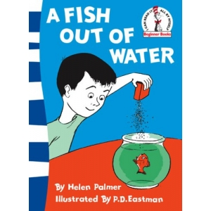 Fish Out Of Water [Dr. Seuss]