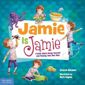 Jamie Is Jamie A Book About ..