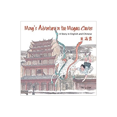 Ming's Adventure in Mogao Caves HC - Bekerley Children Book