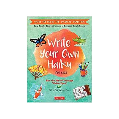 Write Your Own Haiku HC - Bekerley Children Book
