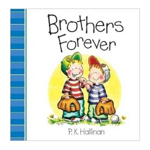 BROTHERS FOREVER BOARD BOOK ..
