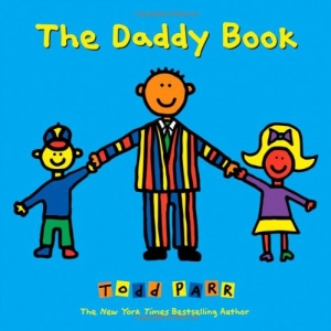 DADDY BOOK, THE HC [TODD PARR]