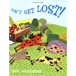 DON'T GET LOST! HC [PAT HUTC..