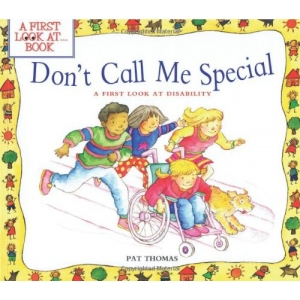 DON'T CALL ME SPECIAL: A FIR..
