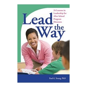 Lead the Way: 24 Lessons in ..