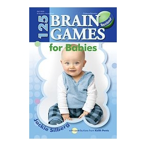 125 Brain Games for Babies, ..