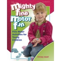 Mighty Fine Motor Fun: Fine Motor Activities for..