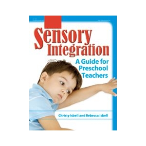 Sensory Integration: A Guide..