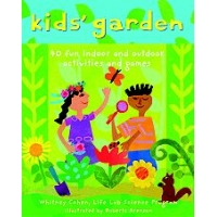 Kids' Garden 40 Fun Indoor and Outdoor Games