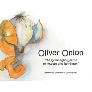OLIVER ONION: THE ONION WHO ..