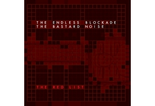The Endless Blockade / The Bastard Noise* ‎– The Red List