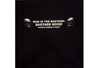 "BASTARD NOISE/ACTUARY split 12"" LP ""HUMAN HORROR HYMNS""/""EXPERIMENTAL THINKING""  US Only"