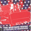 Bastard Noise ‎– A Culture Of Monsters CD