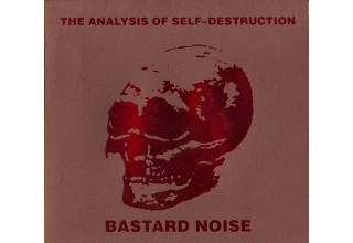 Bastard Noise ‎– The Analysis Of Self-Destruction CD