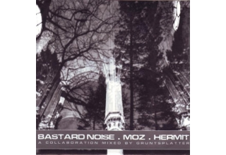 Bastard Noise / Moz / Hermit ‎– The Moralist Factor 7