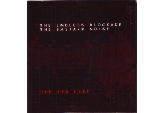 Bastard Noise / The Endless Blockade ‎– The Red List CD